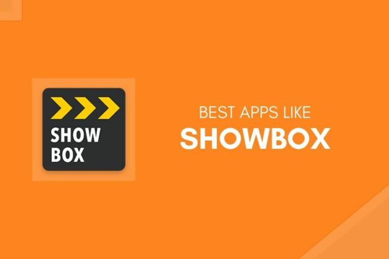 Best Apps Like Showbox for 2020