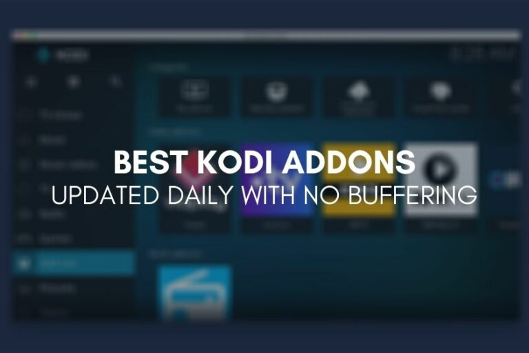 Best Kodi Addons Updated Daily With No Buffering