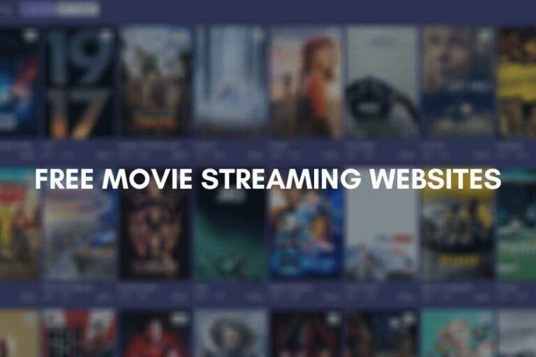 Best Free Movie Streaming Websites [2020]