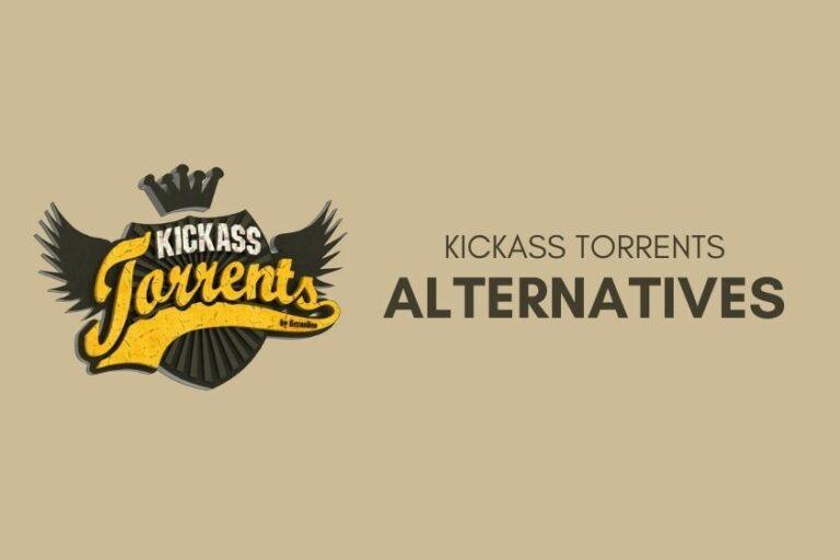 7 Best Kickass Torrents Alternatives That Work in 2020